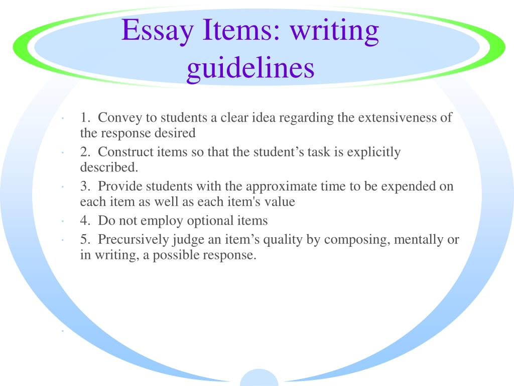 Essay Items: writing guidelines