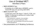 use of gridded met activities plans