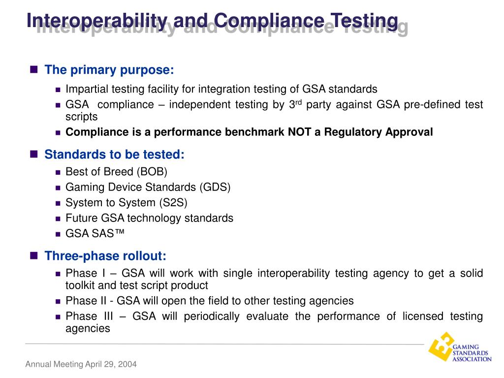 Interoperability and Compliance Testing