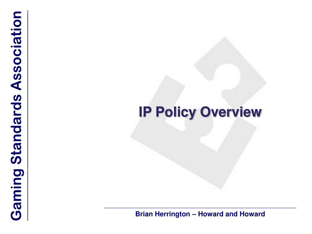 IP Policy Overview