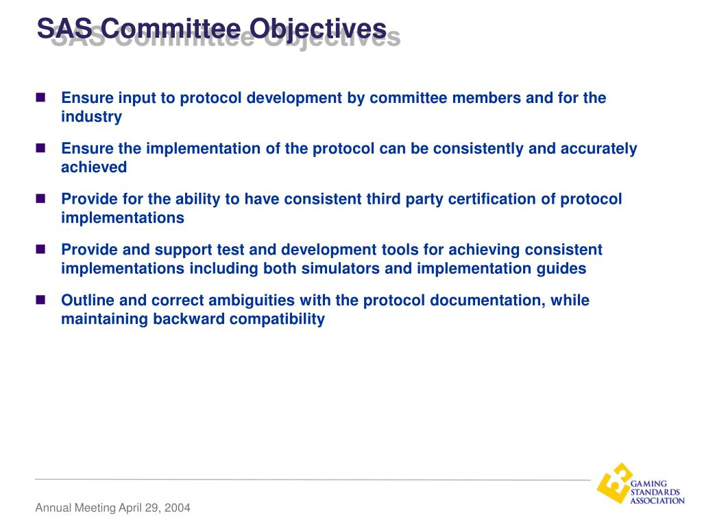 SAS Committee Objectives