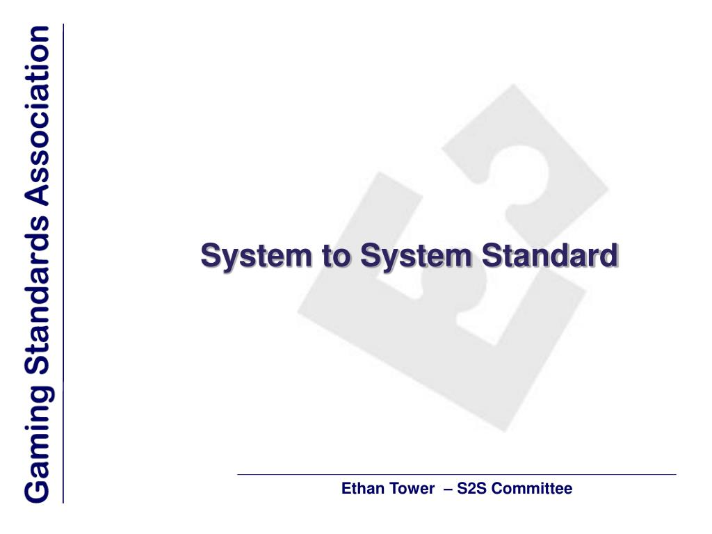 System to System Standard