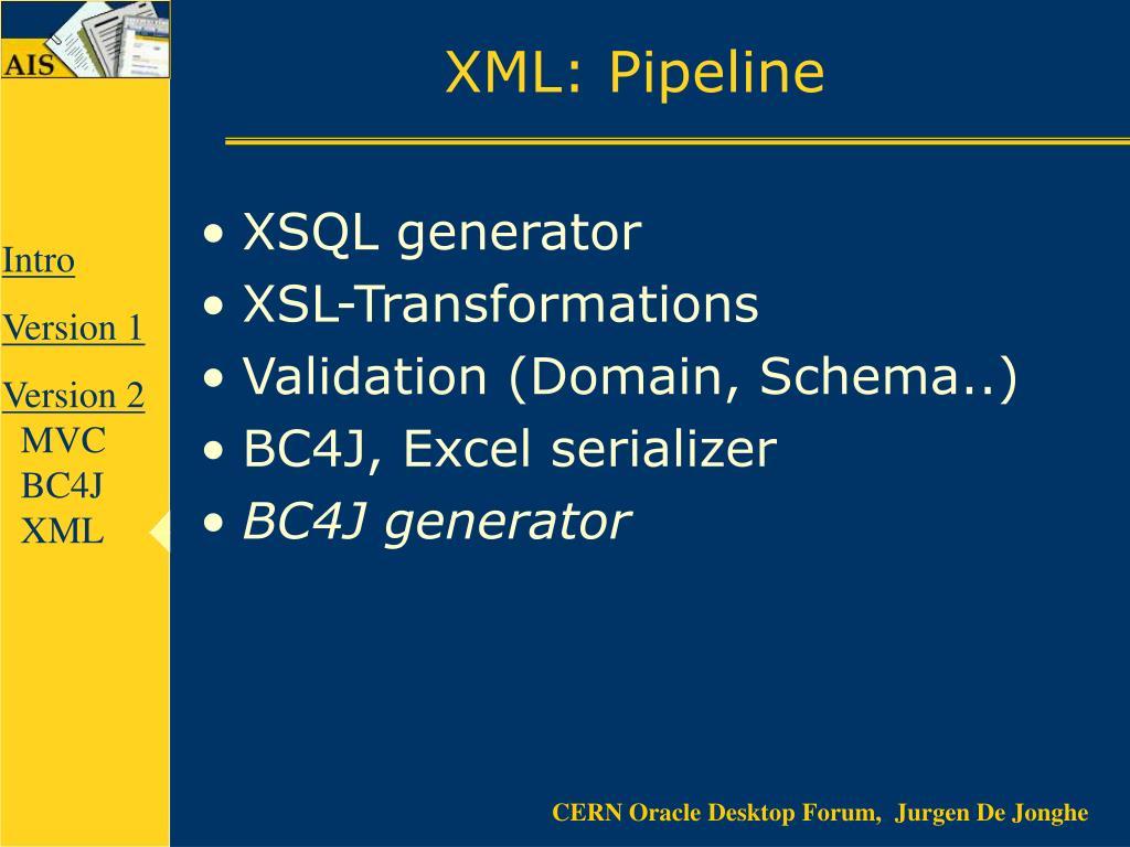 XML: Pipeline