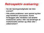 retrospektiv evaluering