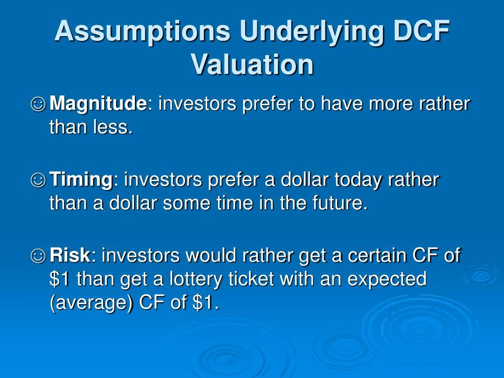 Assumptions Underlying DCF Valuation