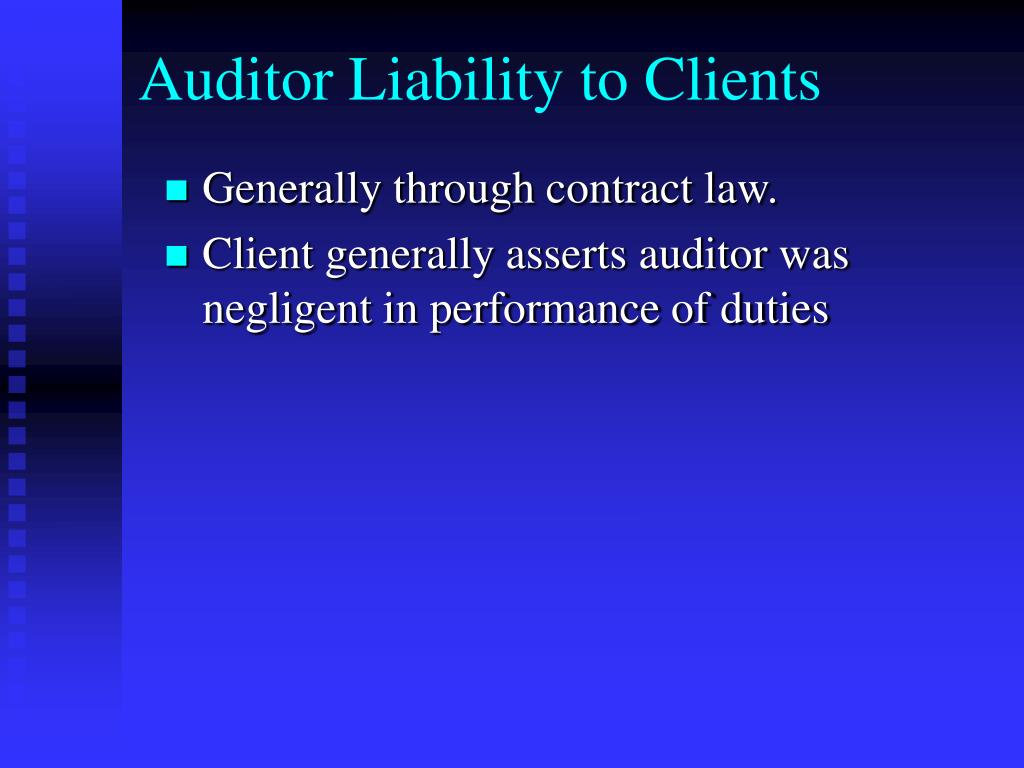 Auditor Liability to Clients