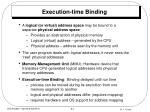 execution time binding
