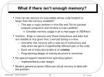 what if there isn t enough memory