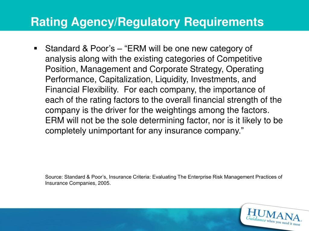 Rating Agency/Regulatory Requirements