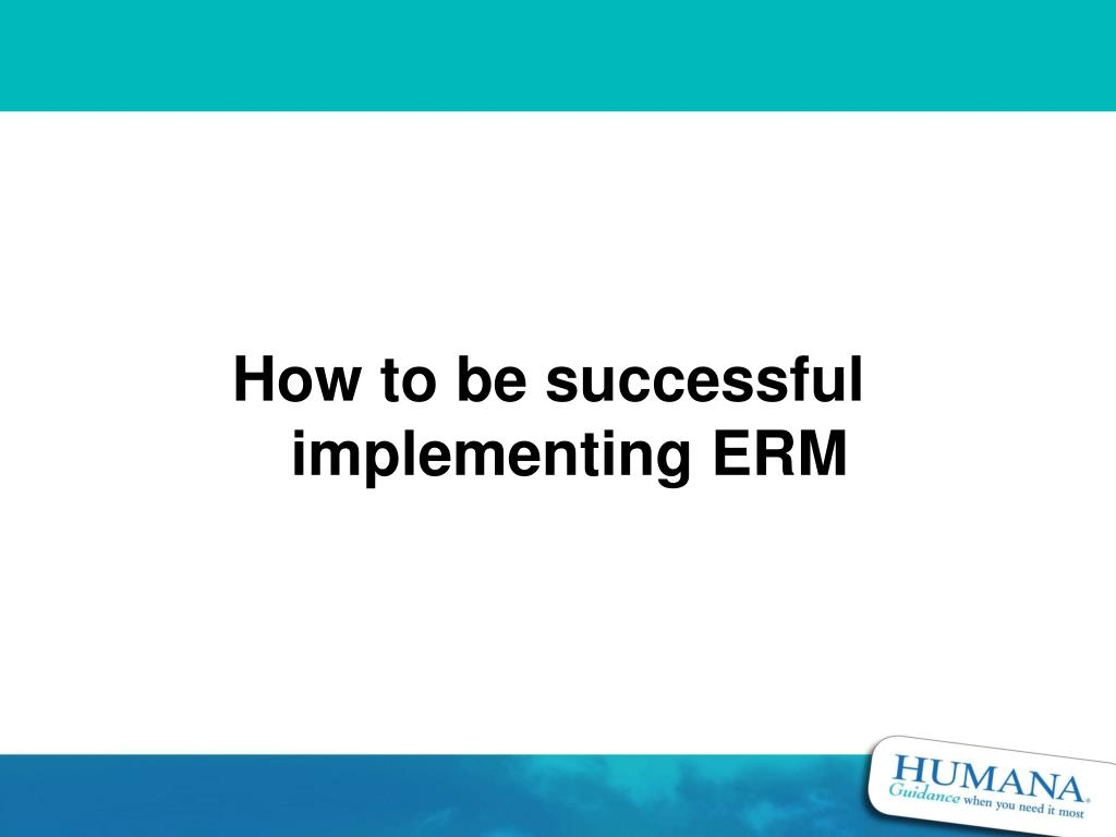 How to be successful implementing ERM