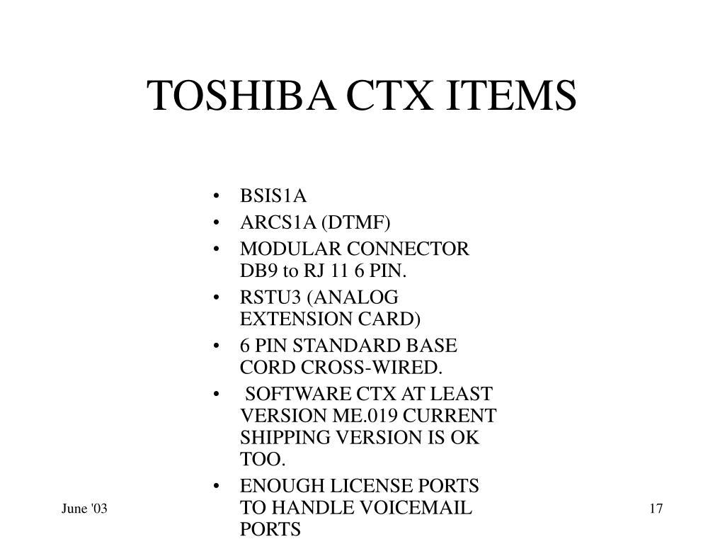 TOSHIBA CTX ITEMS