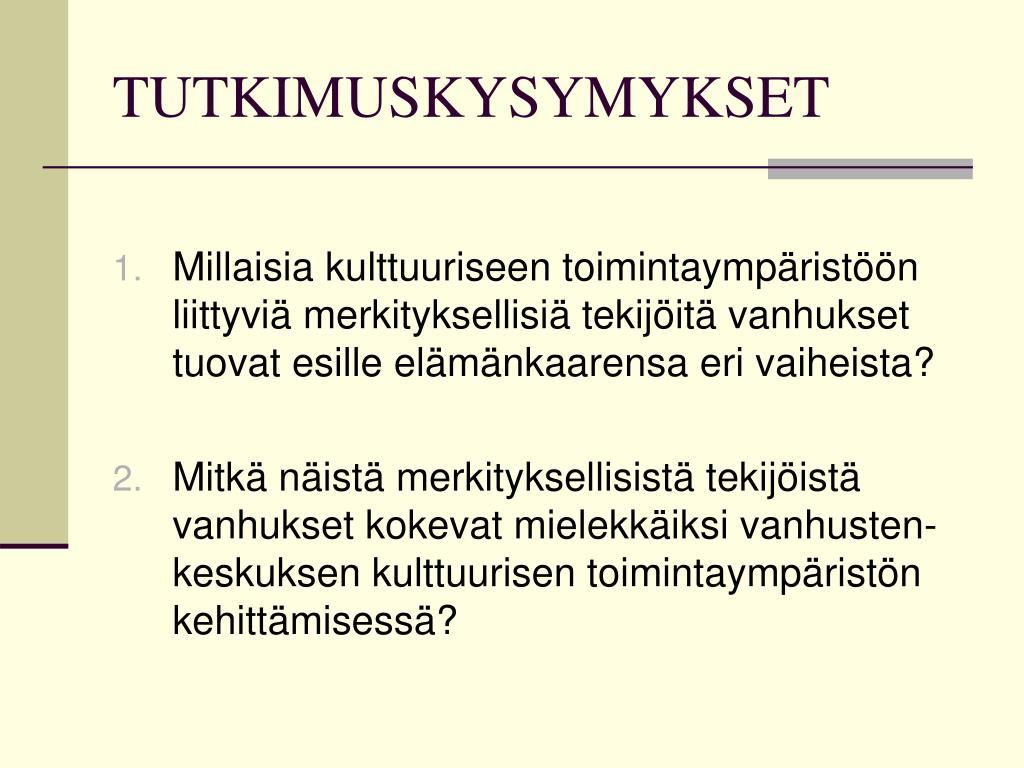 TUTKIMUSKYSYMYKSET