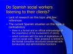 do spanish social workers listening to their clients
