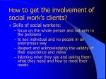 how to get the involvement of social work s clients18