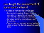 how to get the involvement of social work s clients19