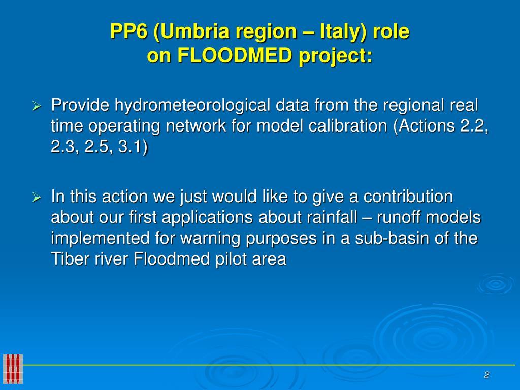 PP6 (Umbria region – Italy) role