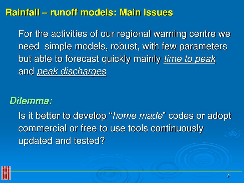 Rainfall – runoff models: Main issues