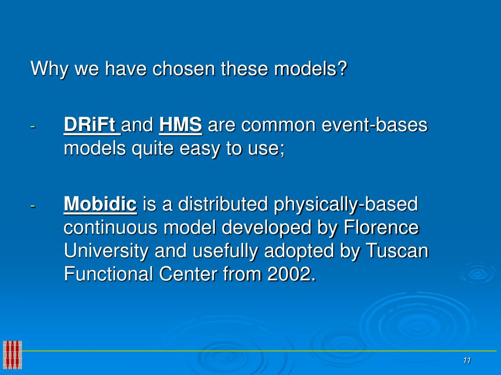 Why we have chosen these models?