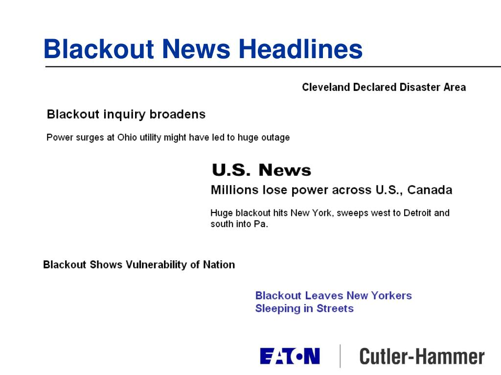 Blackout News Headlines