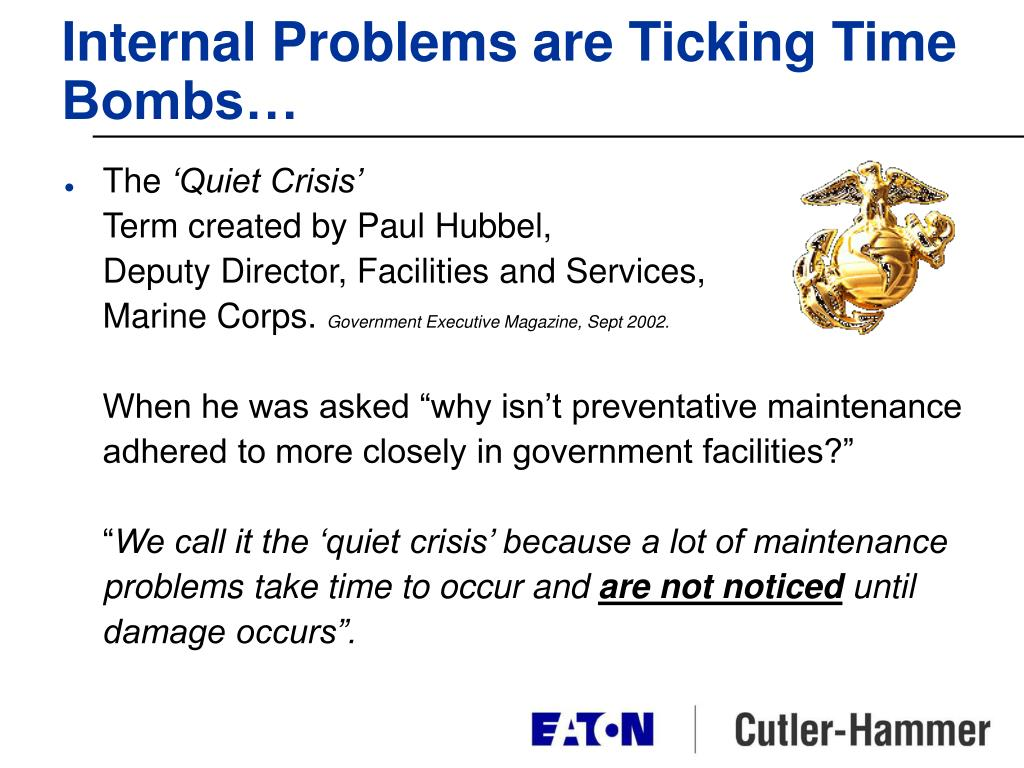 Internal Problems are Ticking Time Bombs…