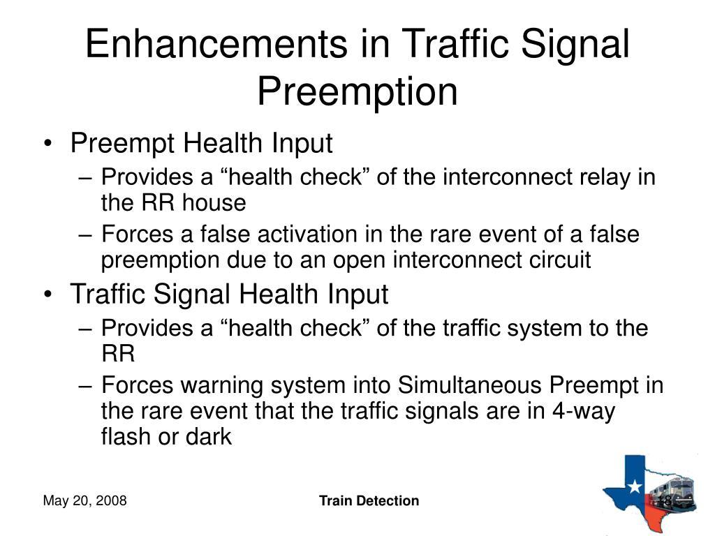 Enhancements in Traffic Signal Preemption