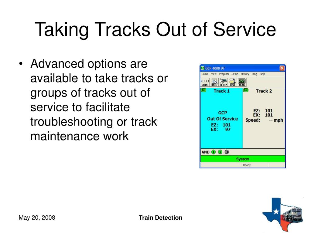 Advanced options are available to take tracks or groups of tracks out of service to facilitate troubleshooting or track maintenance work