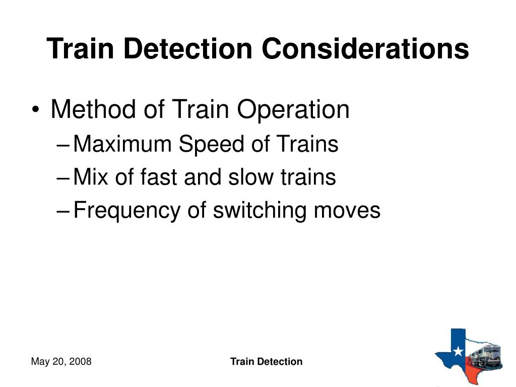 Train Detection Considerations