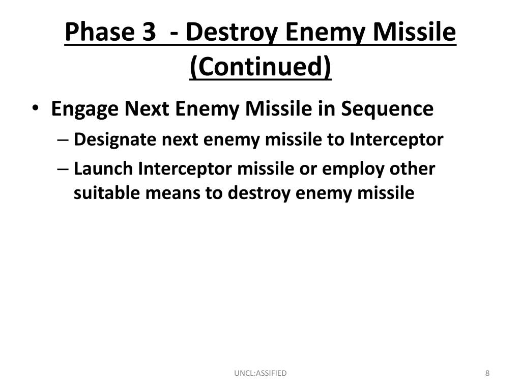 Phase 3  - Destroy Enemy Missile (Continued)