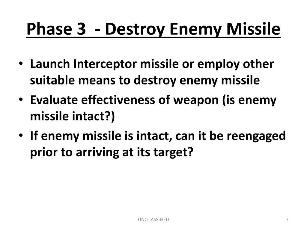 Phase 3  - Destroy Enemy Missile
