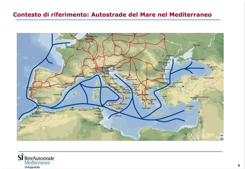 Contesto di riferimento: Autostrade del Mare nel Mediterraneo