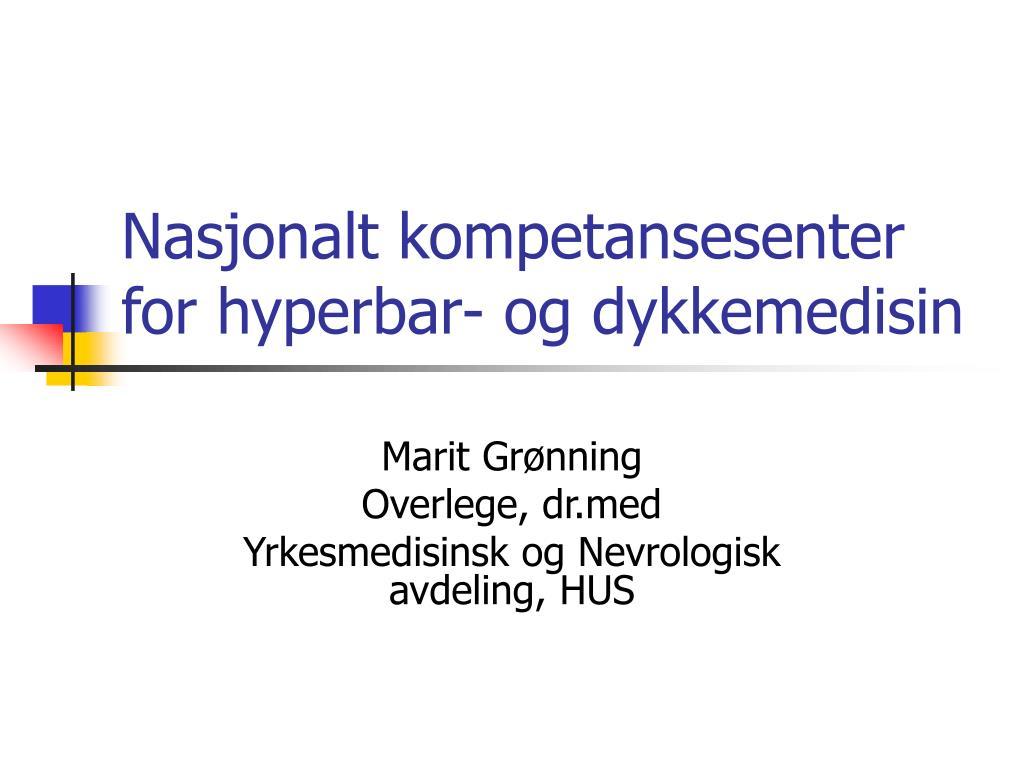 nasjonalt kompetansesenter for hyperbar og dykkemedisin l.