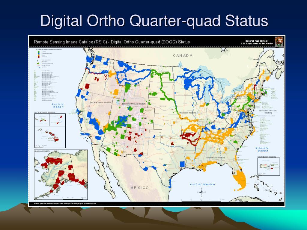 Digital Ortho Quarter-quad Status