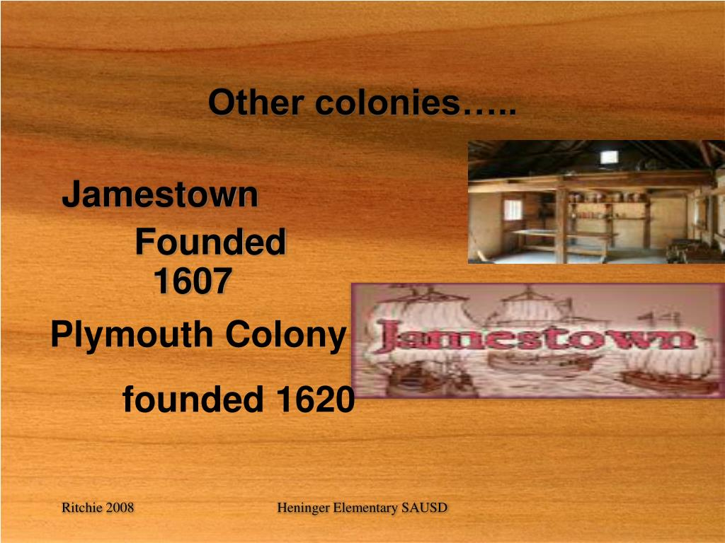 Other colonies…..