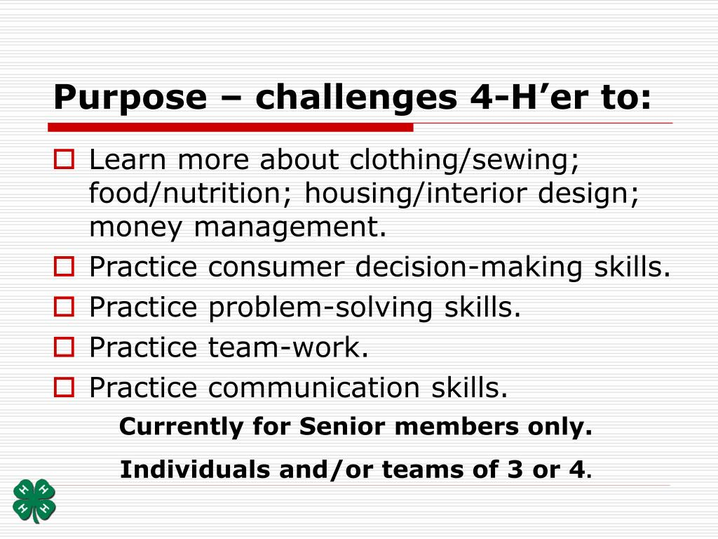Purpose – challenges 4-H'er to: