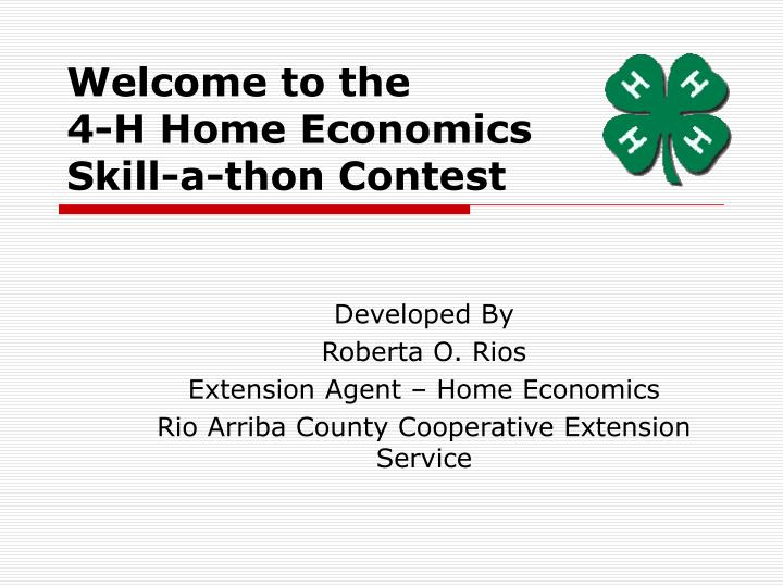 Welcome to the 4 h home economics skill a thon contest