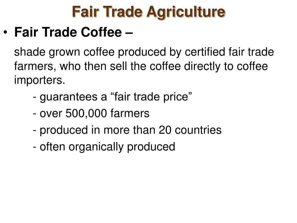 Fair Trade Agriculture