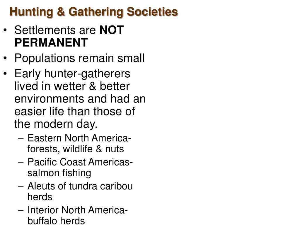 Hunting & Gathering Societies