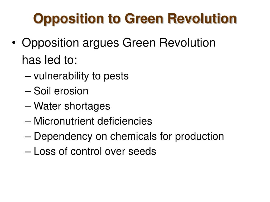 Opposition to Green Revolution