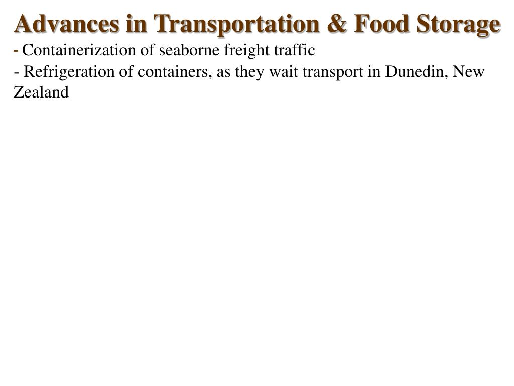 Advances in Transportation & Food Storage