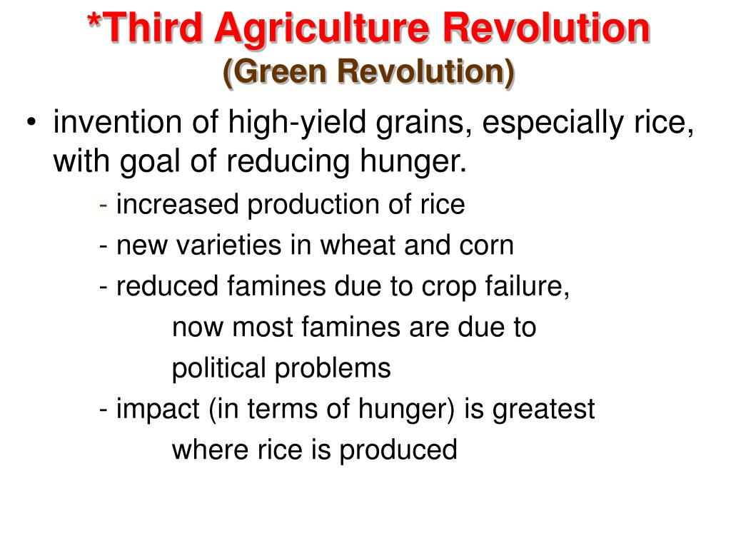 *Third Agriculture Revolution