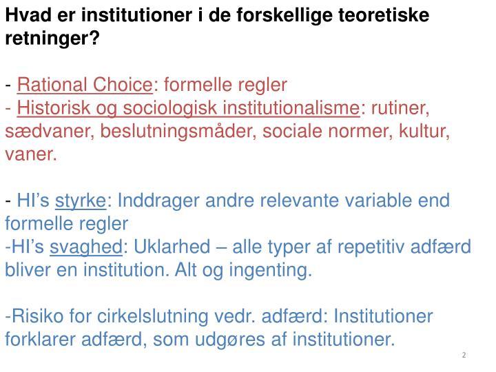 Hvad er institutioner i de forskellige teoretiske retninger?