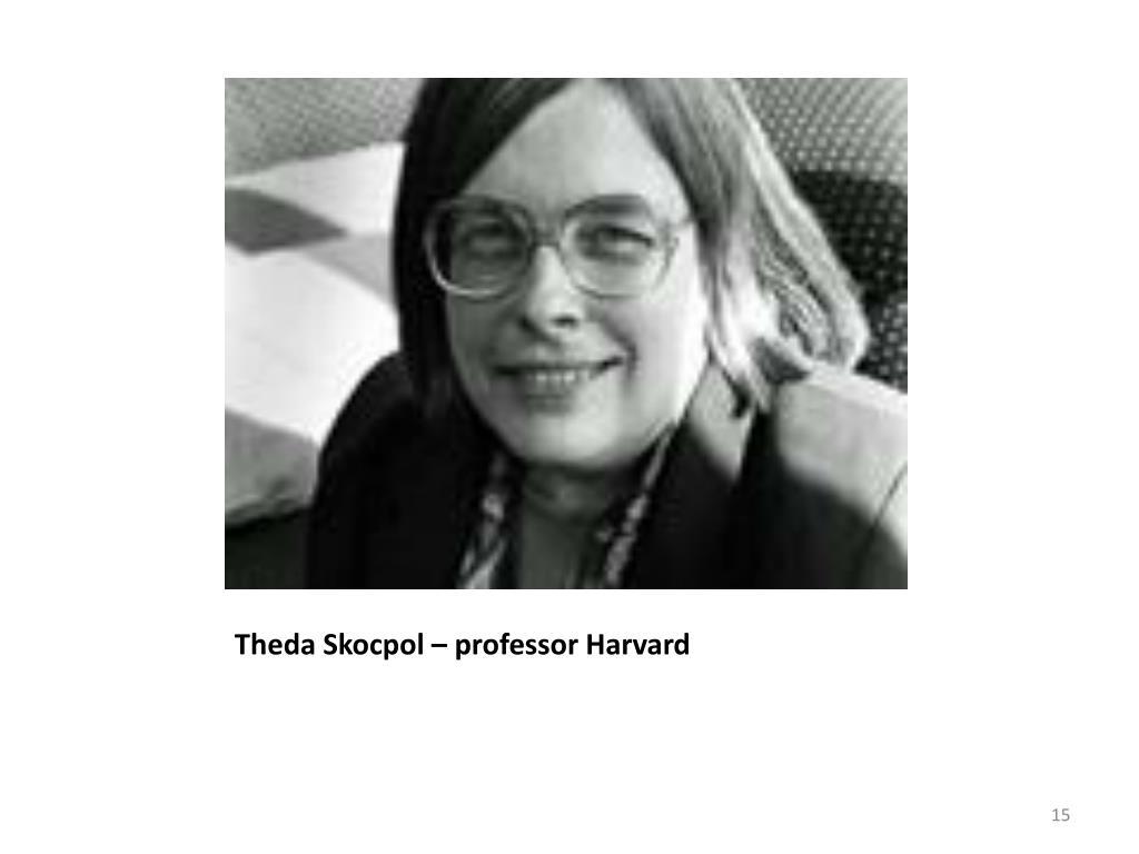 Theda Skocpol – professor Harvard