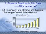 financial functions in this zone what can we do16