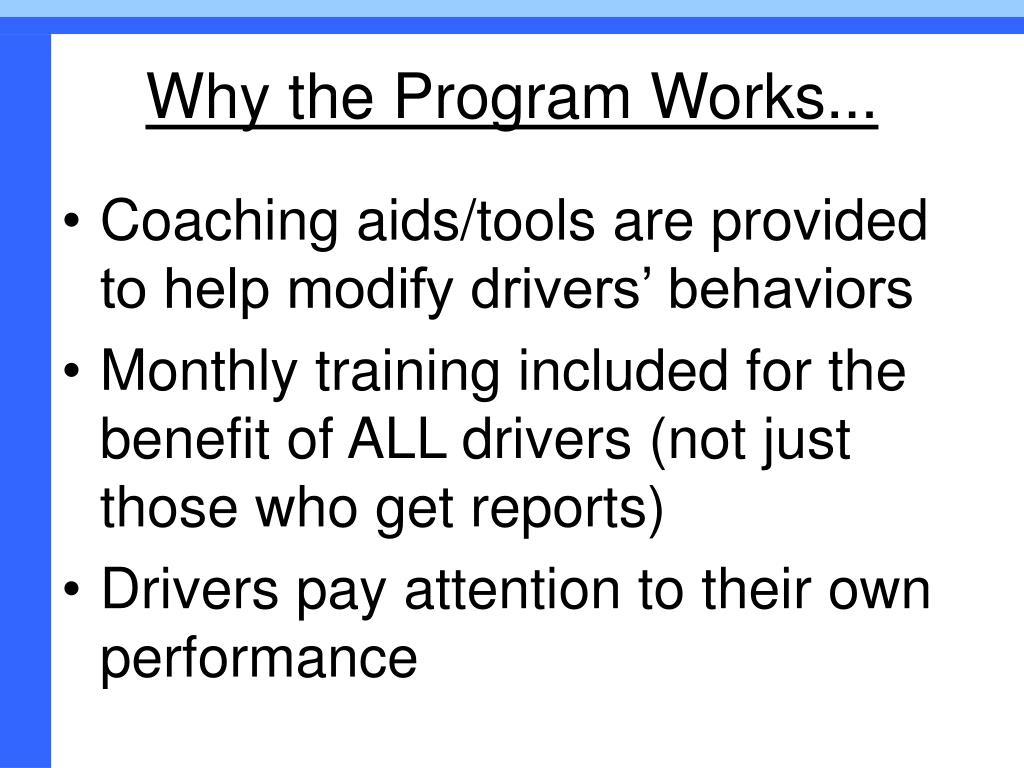 Why the Program Works...
