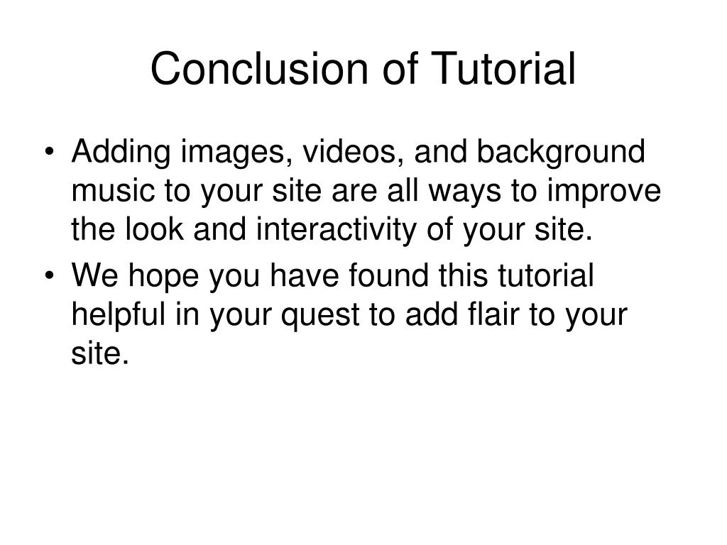 Conclusion of Tutorial