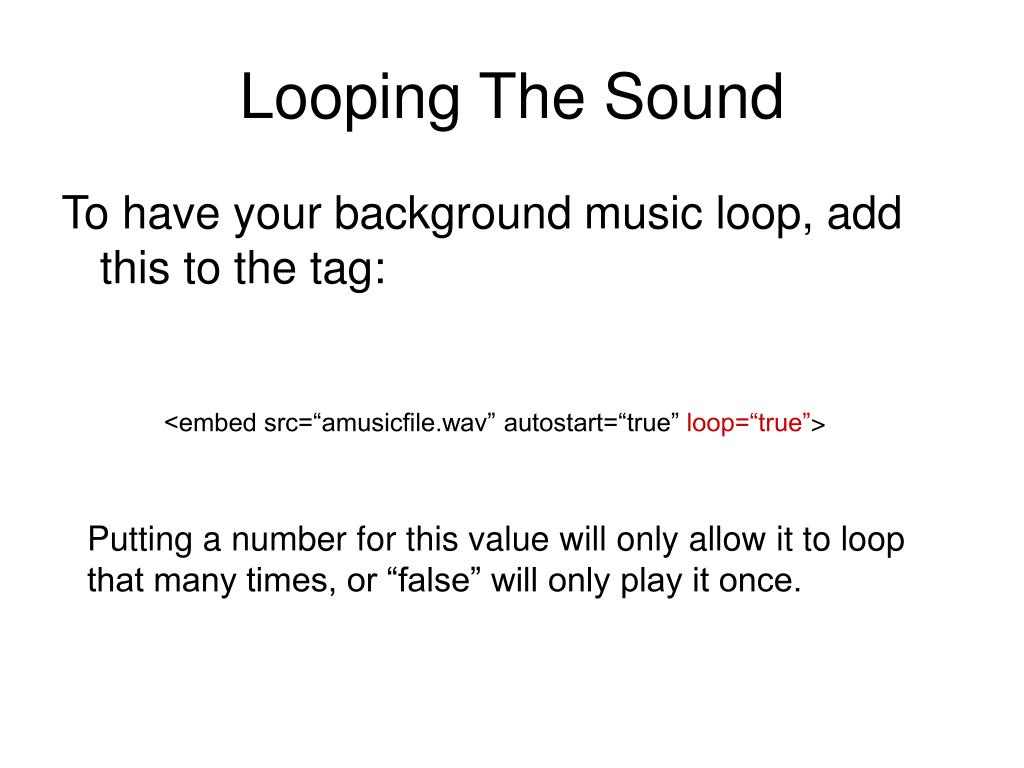 Looping The Sound