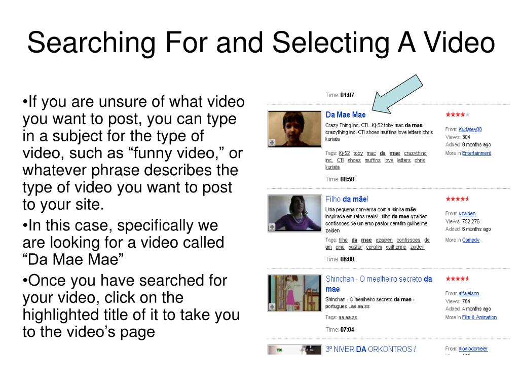 Searching For and Selecting A Video