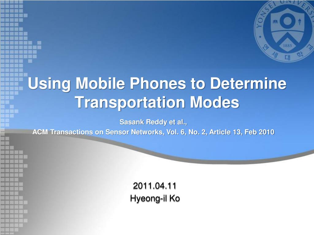 using mobile phones to determine transportation modes l.