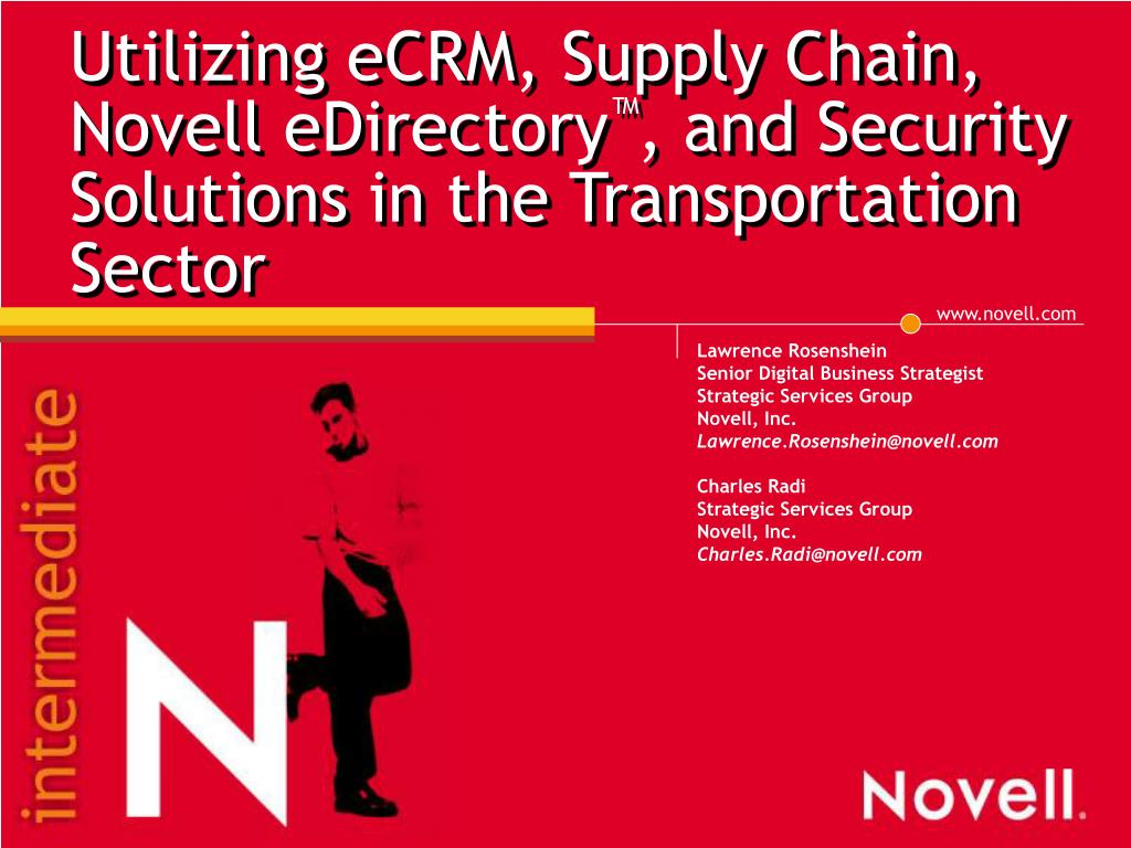 utilizing ecrm supply chain novell edirectory and security solutions in the transportation sector l.