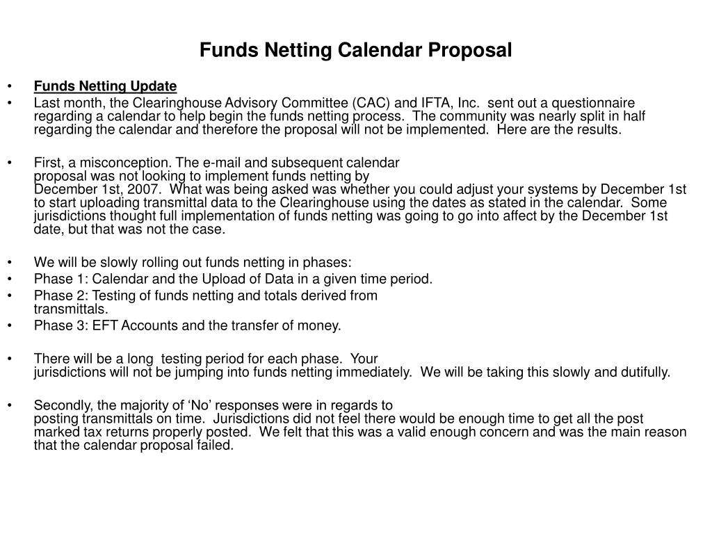 Funds Netting Calendar Proposal
